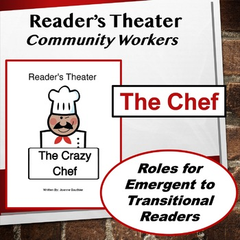 The Chef: Community Workers Readers' Theater for Grades 1 and 2