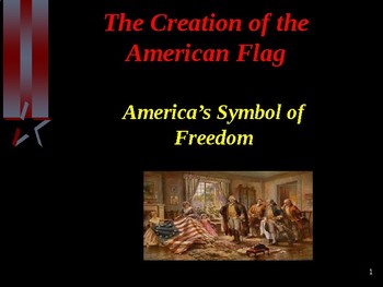 Citizenship - The Creation of the American Flag