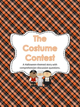 The Costume Contest - Halloween Passage and Comprehension