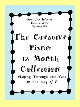 The Creative Piano- 12 Month Collection of Sheet Music