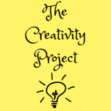 The Creativity Project | Project-Based Learning in High Sc