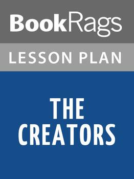 The Creators Lesson Plans
