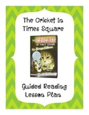 The Cricket In Times Square Guided Reading Lesson Plan