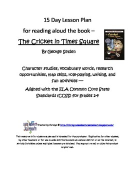The Cricket in Times Square - 15 day lesson plan for read aloud