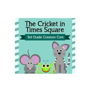 The Cricket in Times Square 3rd Grade Common Core