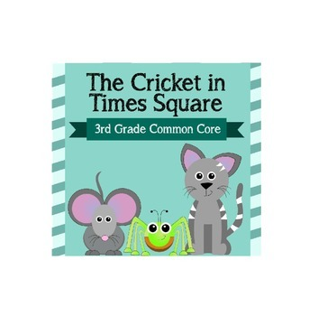 The Cricket in Times Square 3rd Grade Sample