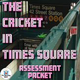 The Cricket in Times Square Assessment Packet