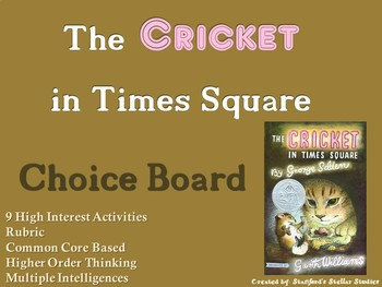 The Cricket in Times Square Choice Board Novel Study Activities Menu Project