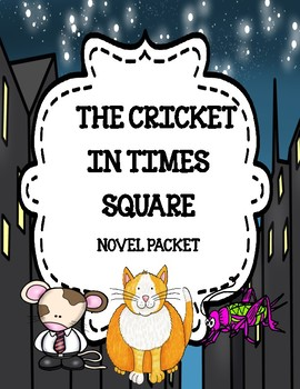 The Cricket in Times Square ( Comprehension and Vocabulary Packet)