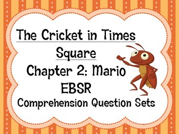 The Cricket in Times Square EBSR Comprehension Questions