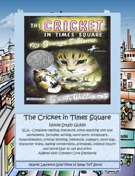 The Cricket in Times Square ELA Study Novel Guide Complete