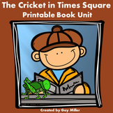 The Cricket in Times Square Novel Study: vocabulary, comprehension, writing,more