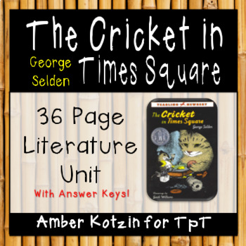 The Cricket in Times Square Literature Guide (Common Core Aligned)