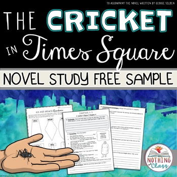 The Cricket in Times Square Novel Study FREE Sample