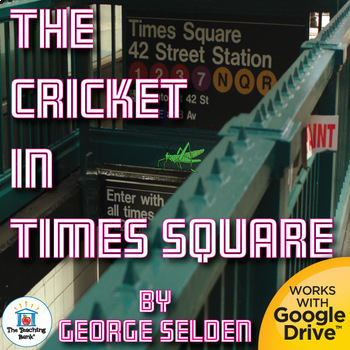 The Cricket in Times Square Novel Study Book Unit Distance Learning