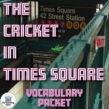 The Cricket in Times Square Vocabulary Packet