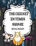The Cricket in Times Square Novel Study Bundle