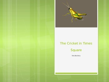 """""""The Cricket in Times Square"""" vocabulary"""
