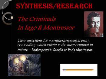 The Criminals in Iago & Montressor - Synthesis/Research Paper Assignment