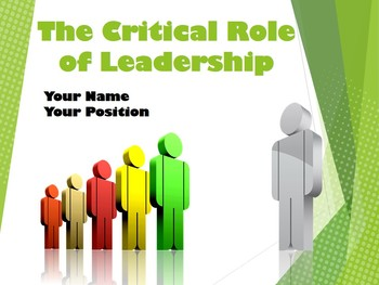 The Critical Role of Leadership
