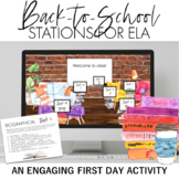 First Day of School ELA Stations + Interactive Digital Sta