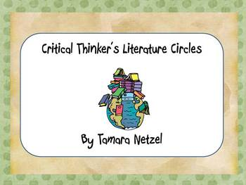 The Critical Thinker's Literature Circle Guide