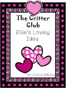 The Critter Club: Ellie's Lovely Idea