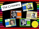 The Crooners: Musicians in the Spotlight