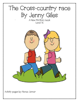 The Cross-Country Race by Jenny Giles New PM Story Books Level 14