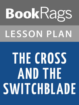 The Cross and the Switchblade Lesson Plans