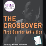 The Crossover: First Quarter Activities