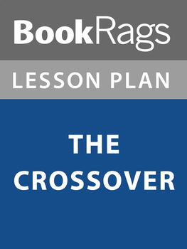 The Crossover Lesson Plans