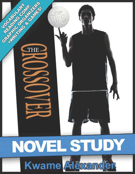 The Crossover Novel Study Guide Kwame Alexander | READING QUIZ | VOCAB | POETRY