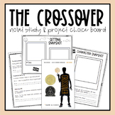 The Crossover by Kwame Alexander: Novel Study & Project Choice Board