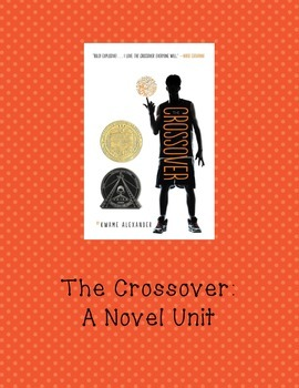 The Crossover: Novel Unit