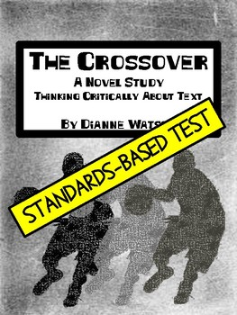 The Crossover Standards-Based Test by Dianne Watson