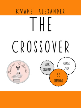 The Crossover by Kwame Alexander Book Club Discussion Guide