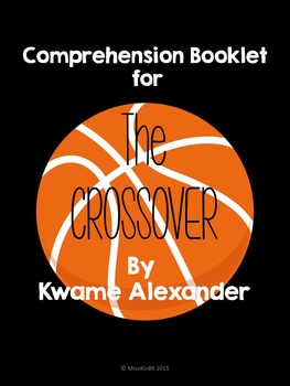 The Crossover by Kwame Alexander Comprehension Questions