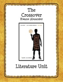 The Crossover by Kwame Alexander Literature Unit
