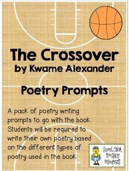 The Crossover, by Kwame Alexander ~ Poetry Prompts