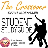 The Crossover by Kwame Alexander: STUDENT STUDY GUIDE