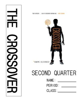 The Crossover by Kwame Alexander Second Quarter Workbook