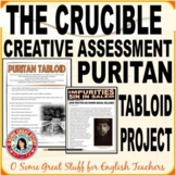 THE CRUCIBLE A PURITAN TABLOID Creative Project for Comprehension and Analysis