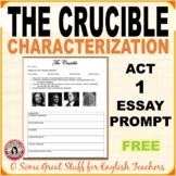 THE CRUCIBLE    Act 1 Essay Prompt