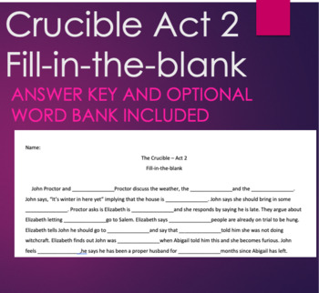 The Crucible- Act 2 Fill-in-the-blank Summary Review or Quiz