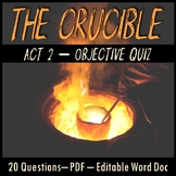 The Crucible Act 2 Quiz