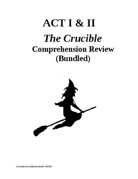 The Crucible Act I and Act II Review and Comprehension Questions