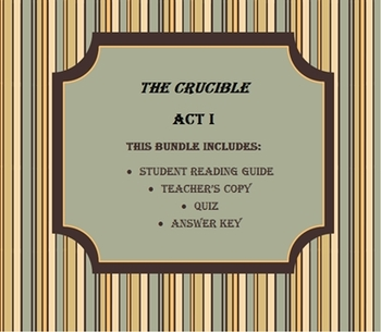 The Crucible Act I Bundle - Reading Guide, Quiz, Answer Keys