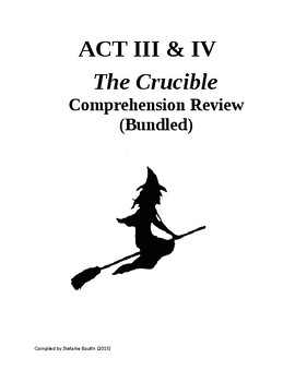 The Crucible Act III & Act IV Review and Comprehension Questions