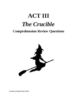 The Crucible Act III Review and Comprehension Questions and Quote Hunt